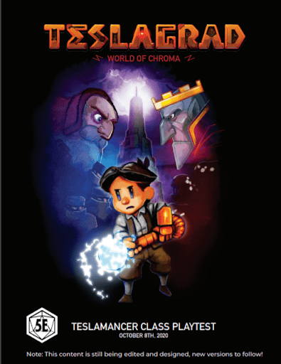 The Teslagrad 5E Campaign is coming! Try out the FREE Teslamancer class today